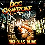 A Watery Grave: Doc Graystone Adventures, Book 2 | Nicholas Olivo