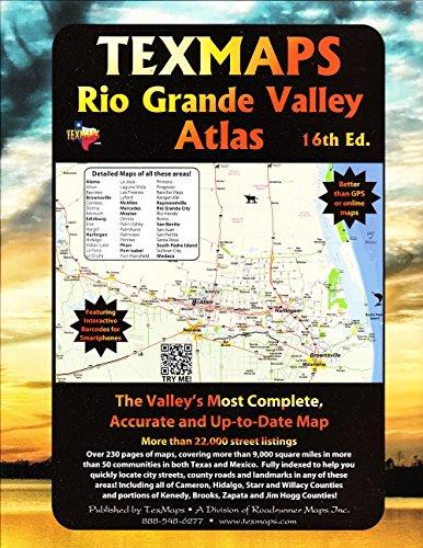 Rio Grande Valley Atlas; Texas Street Guide