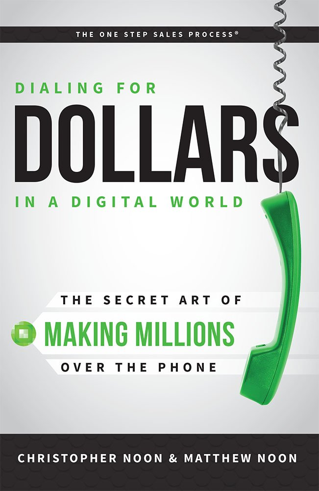 Download Dialing For Dollars In A Digital World: The Secret Art of Making Millions Over The Phone PDF