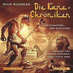 Der Schatten der Schlange (Die Kane-Chroniken 3) Hörbuch