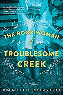Book Cover: The Book Woman of Troublesome Creek: A Novel