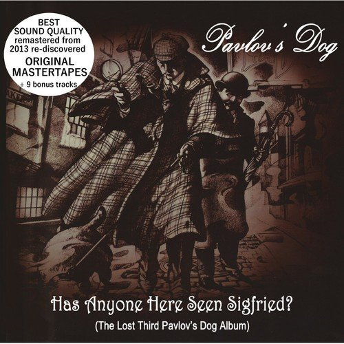Has Anyone Here Seen Sigfried (original master tapes + - Original Master Tapes