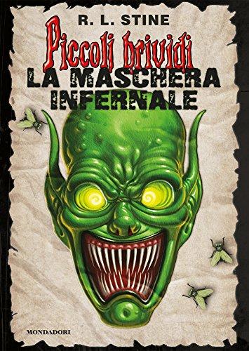 La maschera infernale (Italian Edition)