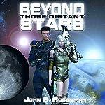 Beyond Those Distant Stars | John B. Rosenman
