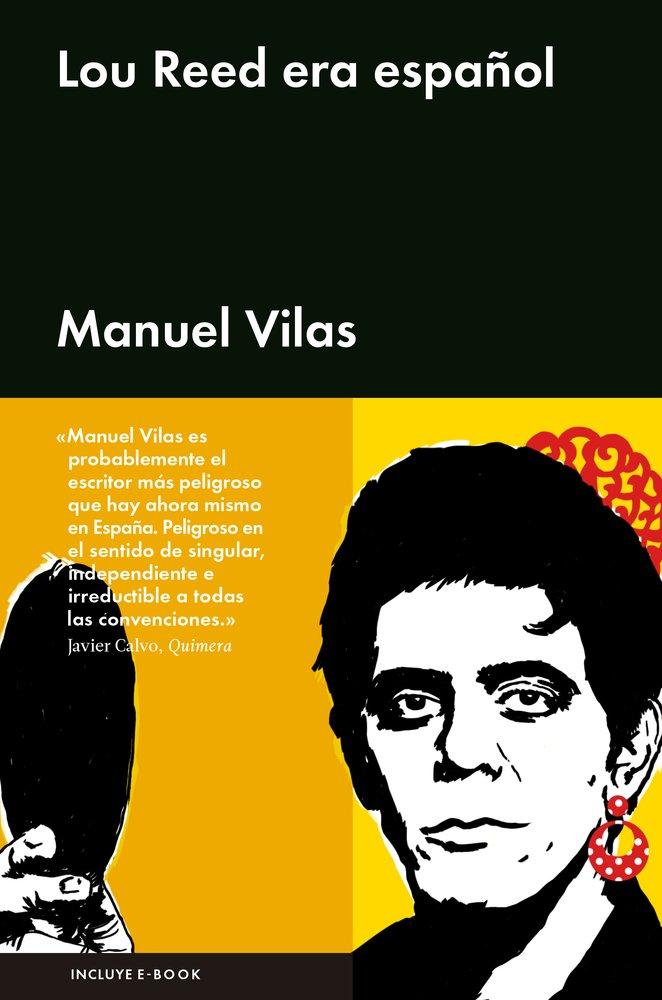 LOU REED ERA ESPAÑOL (ENSAYO GENERAL): Amazon.es: Vilas, Manuel: Libros