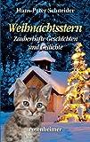 Weihnachtsstern - Zauberhafte Geschichten und Gedichte