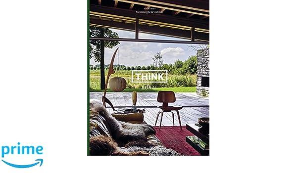 Think Rural: interiors by Swimberghe & Verlinde: Amazon.es: Piet Swimberghe, Jan Verlinde: Libros en idiomas extranjeros