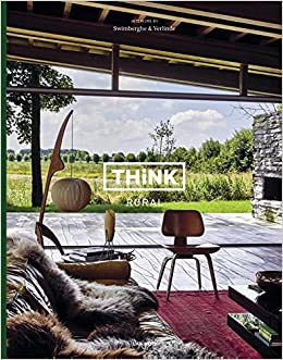 Think Rural: Interiors by Swimberghe & Verlinde: Amazon.es ...