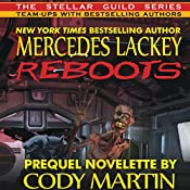 Reboots | Mercedes Lackey, Cody Martin