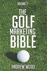 The Golf Marketing Bible: Volume 2 Paperback