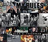 img - for Glen E. Friedman: My Rules book / textbook / text book