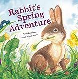 Rabbit's Spring Adventure, Anita Loughrey, 1609922255