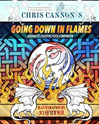 Chris Cannon's Going Down in Flames: Advanced Coloring Book Companion