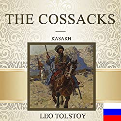 The Cossacks [Russian Edition]