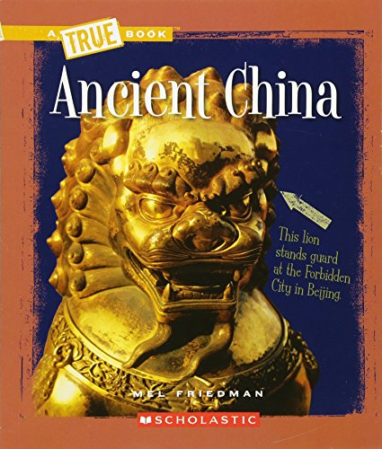 Ancient China (A True Books)