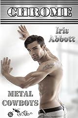 Chrome (Metal Cowboys Book 4) Kindle Edition