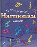 img - for How to Play the Harmonica by Charles Dixon-Spain (1999-09-06) book / textbook / text book