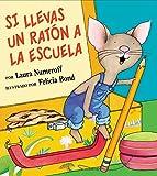 El ratón va a la escuela en este divertido libro ilustrado para niños.              Si llevas un ratón a la escuela, te pedirá que le prestes tu maletita del almuerzo. Una vez que se la hayas prestado, también querrá un sándwi...
