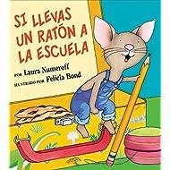 Si llevas un raton a la escuela (Spanish Edition)
