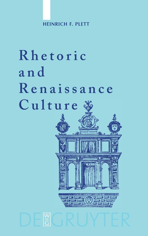 Read Online Rhetoric and Renaissance Culture ebook