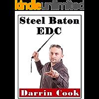 Steel Baton EDC: 2nd Edition