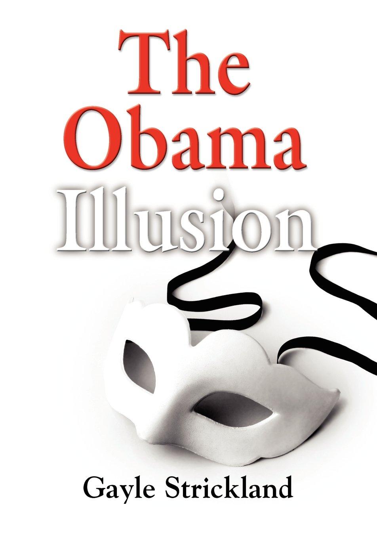 THE OBAMA ILLUSION PDF
