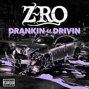 Drankin' & Drivin'