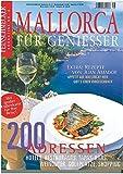 DER FEINSCHMECKER Mallorca für Genießer (Feinschmecker Bookazines)