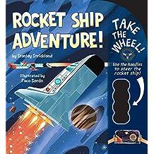Rocket Ship Adventure! (Take the Wheel!)