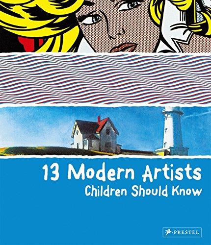 - 13 Modern Artists Children Should Know (Children Should Know) (13...children Should Know)