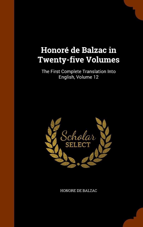 Honoré de Balzac in Twenty-five Volumes: The First Complete Translation Into English, Volume 12 PDF