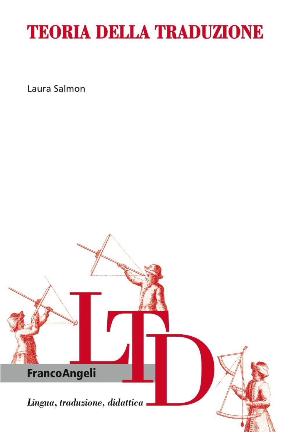 Teoria della traduzione Lingua, traduzione e didattica: Amazon.es: Salmon, Laura: Libros en idiomas extranjeros