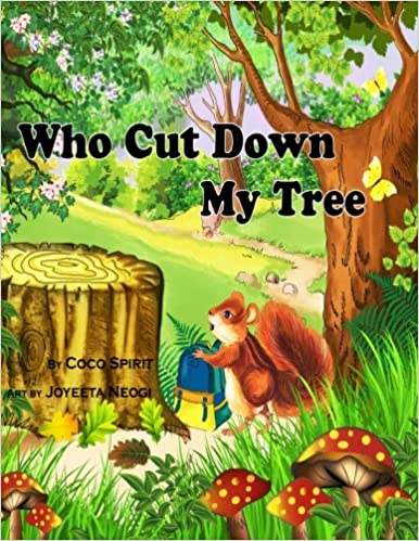 Who Cut Down My Tree Spirit Coco 9781496152350 Amazon Com Books Knock down a building, blow something down, cut something down etc. who cut down my tree spirit coco
