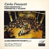 Carlos Franzetti Piano Concerto No. 1 and Symphony No. 2