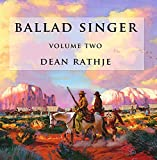 Ballad Singer: Volume Two