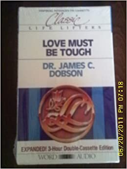 Love Must Be Tough James C Dobson 9780849912610 Amazon border=