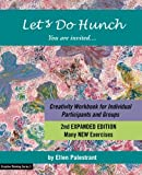 Let's Do Hunch: Creativity Workbook for Individual Participants and Groups (Creative Thinking Series) (Volume 3)