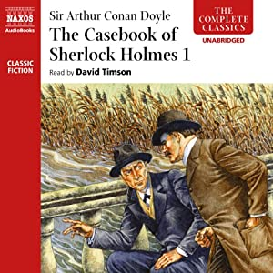 The Casebook of Sherlock Holmes, Volume I Audiobook