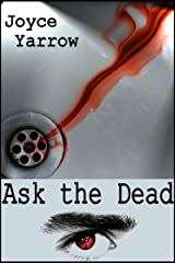 Ask the Dead Kindle Edition