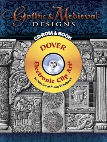 - Gothic & Medieval Designs CD-ROM and Book (Dover Electronic Clip Art)