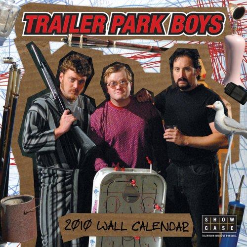 Trailer Park Boys 2010 Wall Calendar (Park 2010 Wall Calendar)