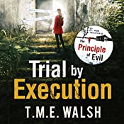 Trial by Execution: DCI Claire Winters, Book 3 | T. M. E. Walsh