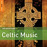 Rough Guide to Celtic Music (2nd Edition)