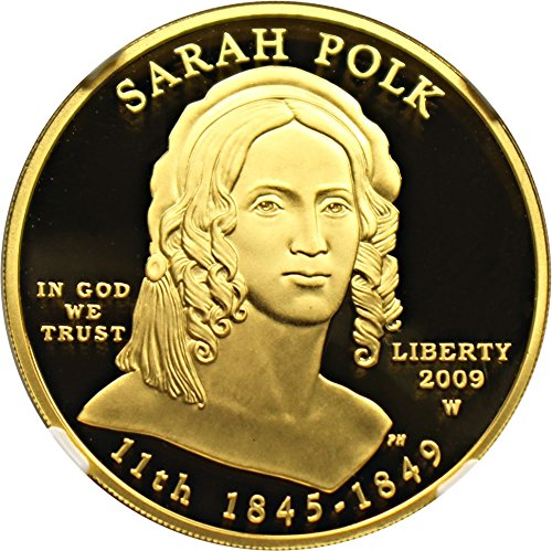 2009 W $10 First Spouse Sarah Polk Ten Dollar PR70 NGC DCAM