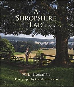 A Shropshire Lad Amazoncouk AE Housman Gareth B Thomas