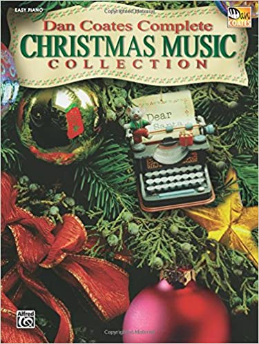 dan coates complete christmas music collection easy piano dan coates 0654979098829 amazoncom books - Amazon Christmas Music