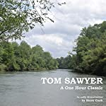 Tom Sawyer: A One-Hour Classic | Mark Twain