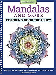 Mandalas and More Coloring Book Treasury: Beautiful Designs for Relaxation and Focus (Coloring Collection)
