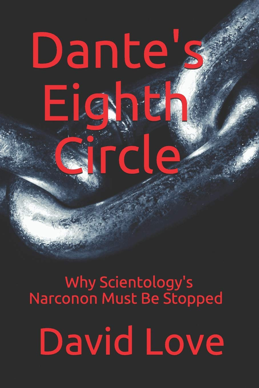 Dantes Eighth Circle: Why Scientologys Narconon Must Be ...