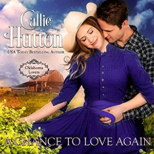A Chance to Love Again Audiobook
